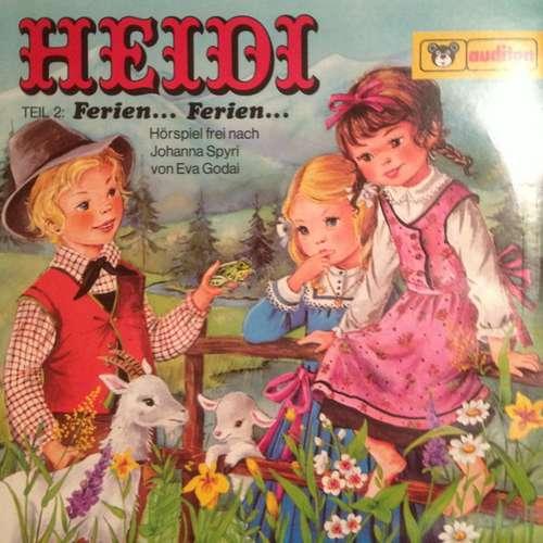 Bild Johanna Spyri - Heidi Teil 2: Ferien... Ferien... (LP) Schallplatten Ankauf