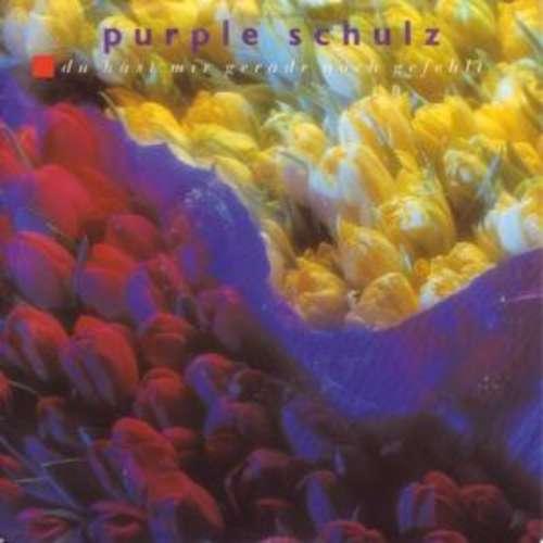 Bild Purple Schulz - Du Hast Mir Gerade Noch Gefehlt (7, Single) Schallplatten Ankauf