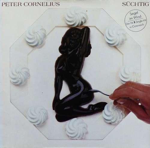 Bild Peter Cornelius - Süchtig (LP, Album, Gat) Schallplatten Ankauf