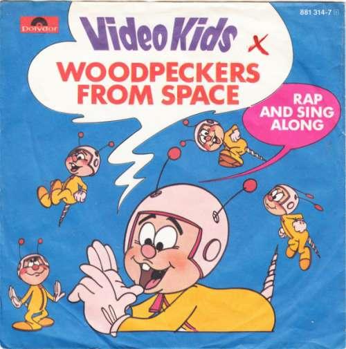 Bild Video Kids - Woodpeckers From Space (7, Single) Schallplatten Ankauf