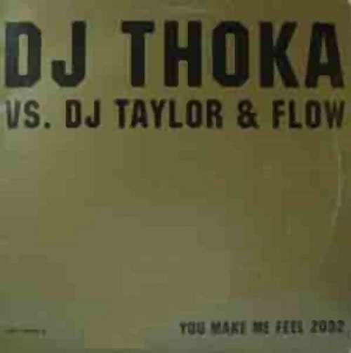 Bild DJ Thoka vs. DJ Taylor & Flow - You Make Me Feel 2002 (12) Schallplatten Ankauf