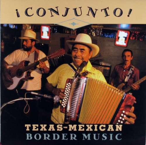 Cover Various - ¡ Conjunto ! - Texas-Mexican Border Music, Volume 1 (LP, Comp) Schallplatten Ankauf