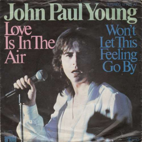 Bild John Paul Young - Love Is In The Air (7, Single) Schallplatten Ankauf