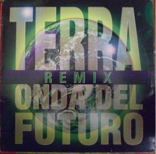 Bild Onda Del Futuro - Terra (Remix) (12, Maxi) Schallplatten Ankauf