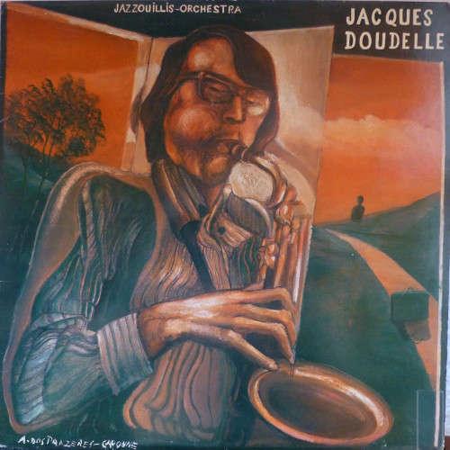 Bild Jacques Doudelle - Jazzouillis Orchestra (LP, Album) Schallplatten Ankauf