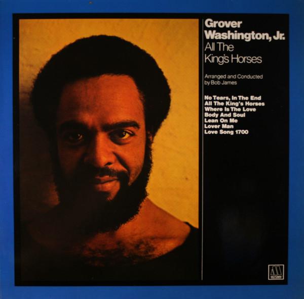 Cover Grover Washington, Jr. - All The King's Horses (LP, Album, RE) Schallplatten Ankauf