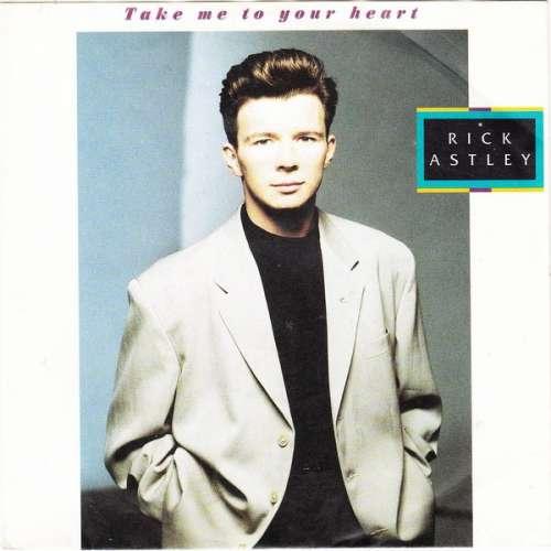 Bild Rick Astley - Take Me To Your Heart (7, Single) Schallplatten Ankauf