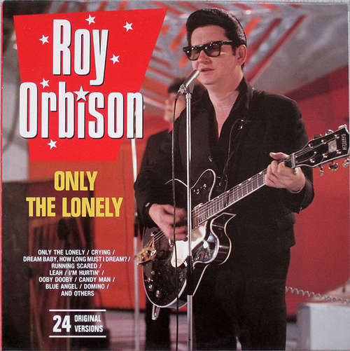 Cover zu Roy Orbison - Only The Lonely (LP, Comp) Schallplatten Ankauf
