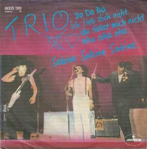 Cover zu Trio - Da Da Da Ich Lieb Dich Nicht Du Liebst Mich Nicht Aha Aha Aha / Sabine Sabine Sabine (7, Single) Schallplatten Ankauf