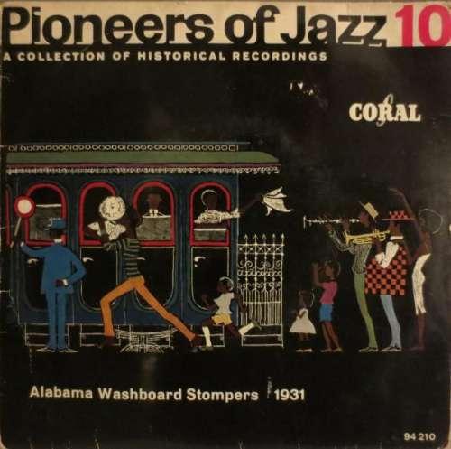 Bild Alabama Washboard Stompers - Pioneers Of Jazz 10 (Alabama Washboard Stompers 1931) (7, EP) Schallplatten Ankauf