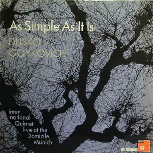 Cover Dusko Goykovich International Quintet* - As Simple As It Is (LP, Album) Schallplatten Ankauf