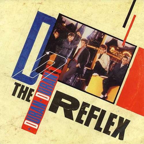 Cover Duran Duran - The Reflex (7, Single) Schallplatten Ankauf