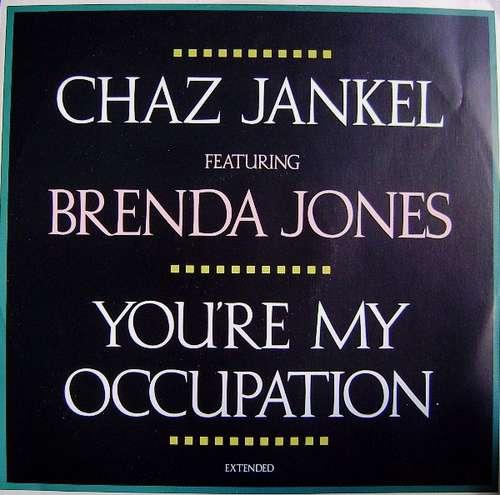 Bild Chaz Jankel* Featuring Brenda Jones - You're My Occupation (12) Schallplatten Ankauf