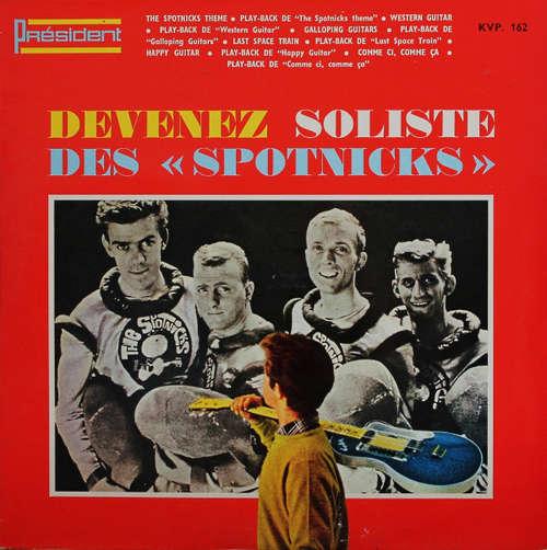 Bild The Spotnicks - Devenez Soliste Des Spotnicks (LP, Album, Mono, RE) Schallplatten Ankauf