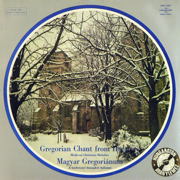 Cover Schola Hungarica - Magyar Gregoriánum - Gregorian Chant From Hungary: Medieval Christmas Melodies (LP) Schallplatten Ankauf