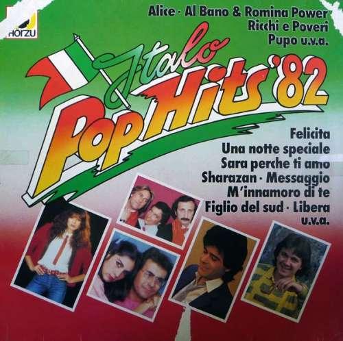 Cover zu Various - Italo Pop Hits '82 (LP, Comp) Schallplatten Ankauf