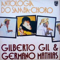 Cover Gilberto Gil & Germano Mathias - Antologia Do Samba-Choro (LP, Album, Comp) Schallplatten Ankauf