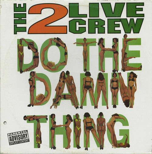 Cover The 2 Live Crew - Do The Damn Thing (12) Schallplatten Ankauf