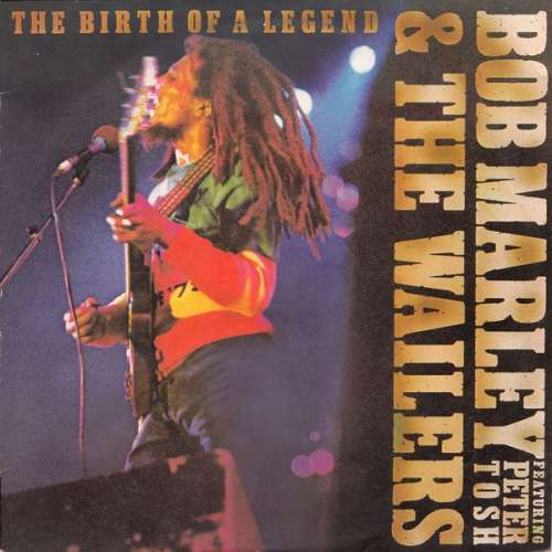 Cover Bob Marley & The Wailers Featuring Peter Tosh - The Birth Of A Legend (LP, Comp, RE) Schallplatten Ankauf