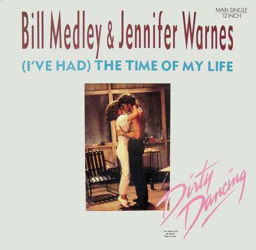 Cover Bill Medley & Jennifer Warnes - (I've Had) The Time Of My Life (12, Maxi) Schallplatten Ankauf