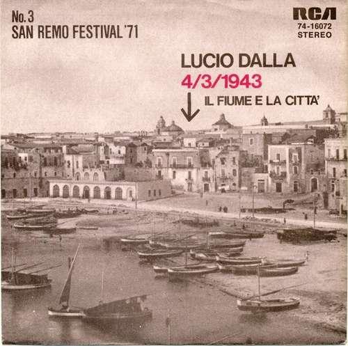 Bild Lucio Dalla - 4/3/1943 / Il Fiume E La Città (7, Single) Schallplatten Ankauf