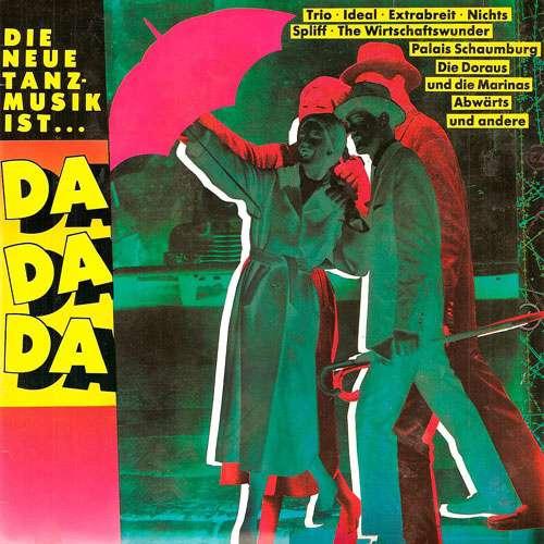 Bild Various - Die Neue Tanzmusik Ist...Da Da Da (LP, Comp) Schallplatten Ankauf