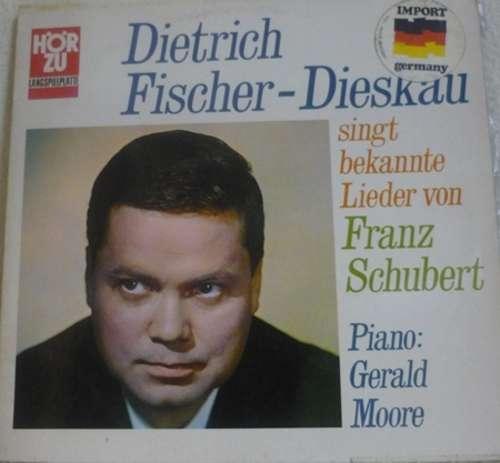 Bild Dietrich Fischer-Dieskau / Franz Schubert / Piano: Gerald Moore - Singt Bekannte Lieder Von Franz Schubert (LP) Schallplatten Ankauf