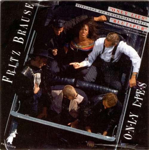 Bild Fritz Brause - Only Lies (12, Maxi) Schallplatten Ankauf