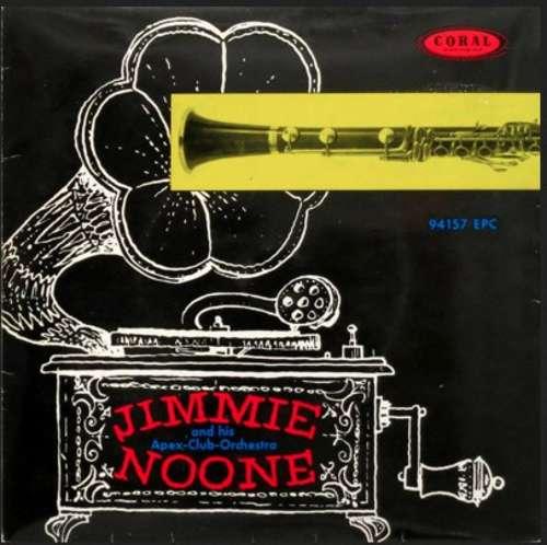 Bild Jimmie Noone's Apex Club Orchestra Featuring Earl Hines - Jimmie Noone And His Apex Club Orchestra (7, EP, Mono) Schallplatten Ankauf