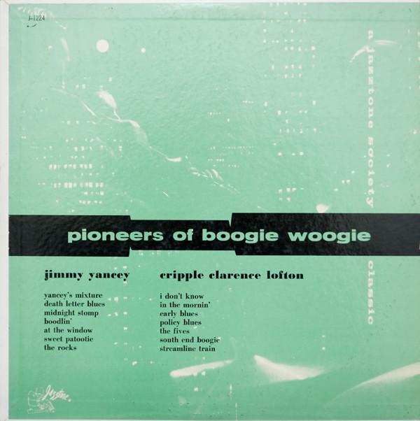Bild Jimmy Yancey / Cripple Clarence Lofton - Pioneers Of Boogie Woogie (LP, Comp, Mono, Gre) Schallplatten Ankauf