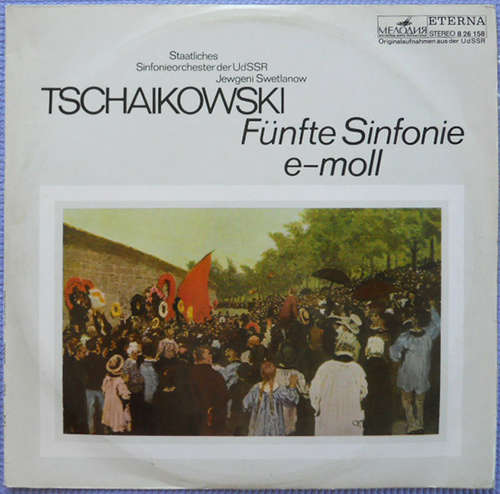 Bild Tschaikowski*, Staatliches Sinfonieorchester Der UdSSR*, Jewgeni Swetlanow* - Fünfte Sinfonie E-moll (LP) Schallplatten Ankauf