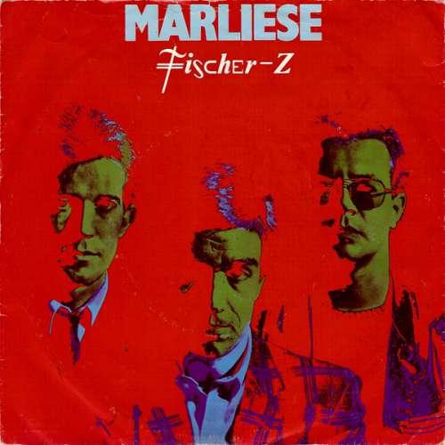 Cover Fischer-Z - Marliese (7, Single) Schallplatten Ankauf