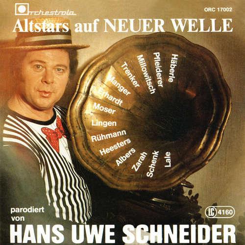 Cover Hans Uwe Schneider - Altstars Auf Neuer Welle (7) Schallplatten Ankauf