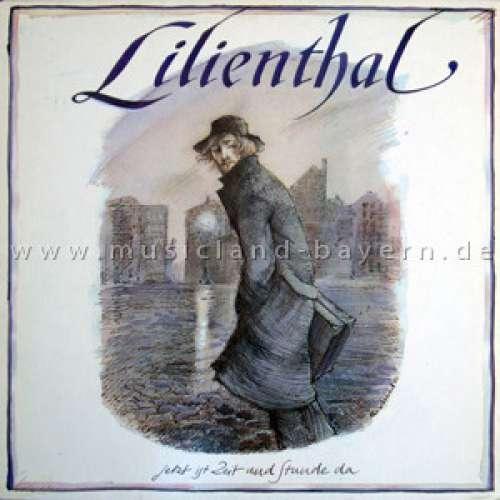 Bild Lilienthal (2) - Jetzt Ist Zeit Und Stunde Da (LP, Album) Schallplatten Ankauf
