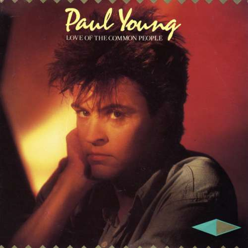 Bild Paul Young - Love Of The Common People  (7, Single) Schallplatten Ankauf