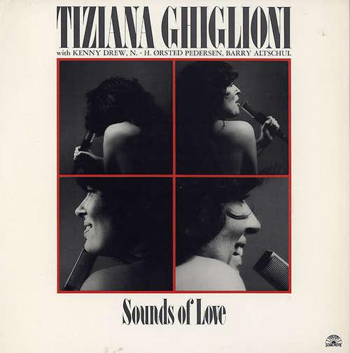 Bild Tiziana Ghiglioni - Sounds Of Love (LP, Album) Schallplatten Ankauf