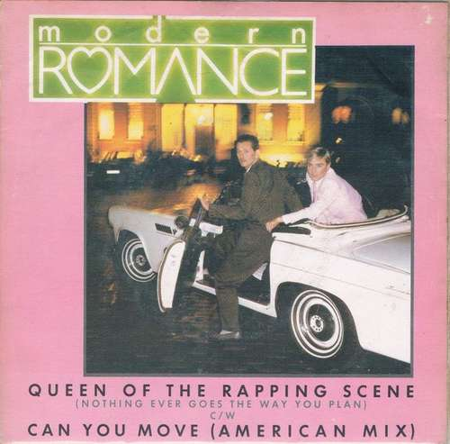 Bild Modern Romance - Queen Of The Rapping Scene (Nothing Ever Goes The Way You Plan) / Can You Move (American Mix) (7, Single) Schallplatten Ankauf