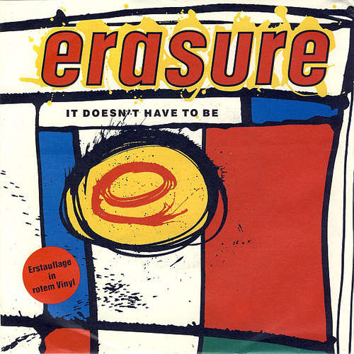 Bild Erasure - It Doesn't Have To Be (7, Single, Red) Schallplatten Ankauf