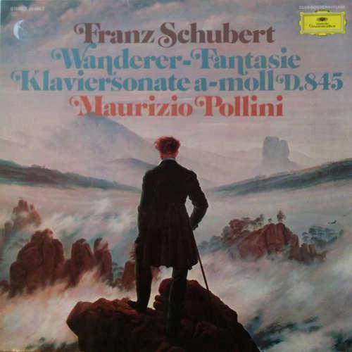 Bild Franz Schubert - Maurizio Pollini - Wanderer-Fantasie / Klaviersonate A-moll D. 845 - Piano Sonata In A Minor (LP, Club) Schallplatten Ankauf
