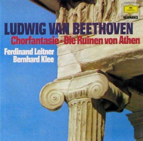 Bild Ludwig van Beethoven, Ferdinand Leitner, Bernhard Klee - Chorfantasie - Die Ruinen Von Athen (LP, Album) Schallplatten Ankauf