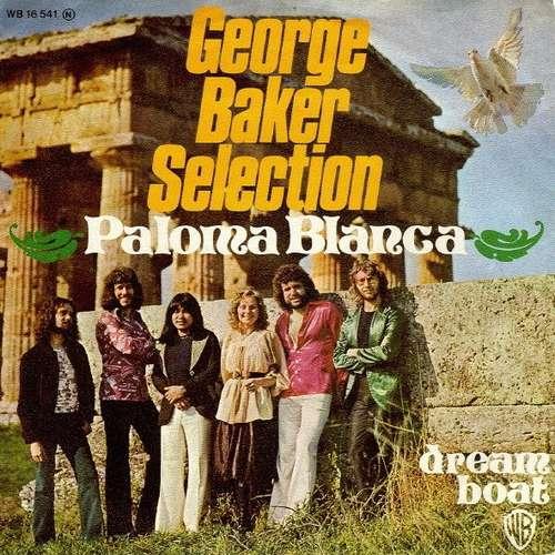 Bild George Baker Selection - Paloma Blanca / Dream Boat (7, Single) Schallplatten Ankauf