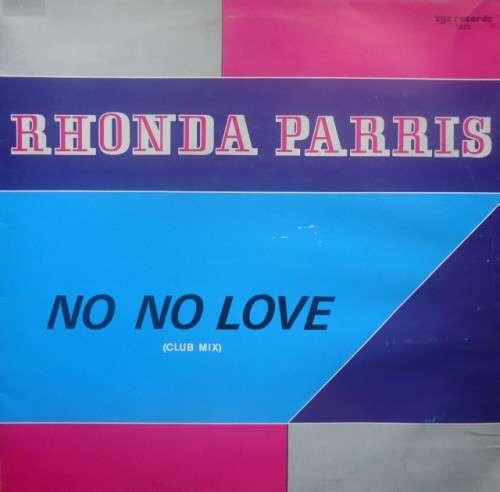 Bild Rhonda Parris - No No Love (12) Schallplatten Ankauf