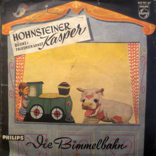 Bild Friedrich Arndt - Hohnsteiner Kasper - Die Bimmelbahn (7, Mono) Schallplatten Ankauf