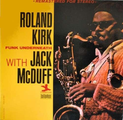 Bild Roland Kirk With Jack McDuff* - Funk Underneath (LP, Album, RM) Schallplatten Ankauf