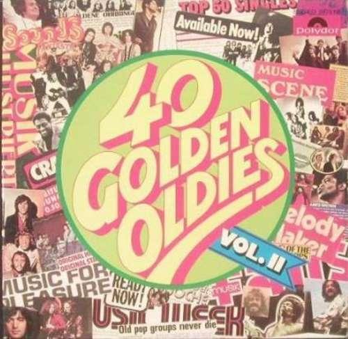 Bild Various - 40 Golden Oldies Vol. II (2xLP, Comp) Schallplatten Ankauf