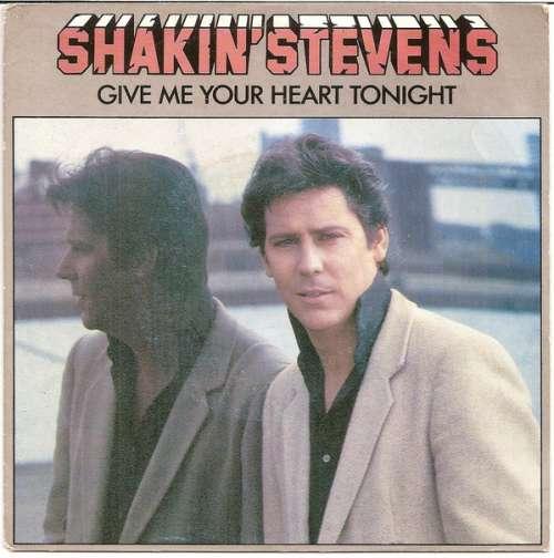 Bild Shakin' Stevens - Give Me Your Heart Tonight (7, Single, Dut) Schallplatten Ankauf