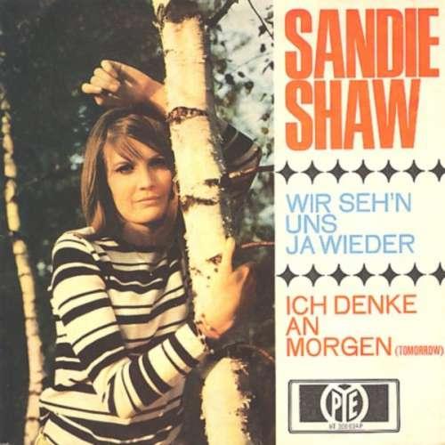 Bild Sandie Shaw - Wir Sehen Uns Ja Wieder / Ich Denke An Morgen (7, Single) Schallplatten Ankauf