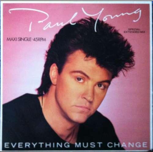 Bild Paul Young - Everything Must Change (12, Maxi) Schallplatten Ankauf