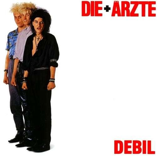 Cover Die + Ärzte* - Debil (LP, Album) Schallplatten Ankauf