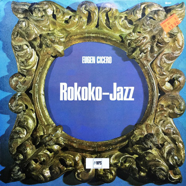 Cover Eugen Cicero - Rokoko Jazz (LP, Album, RE) Schallplatten Ankauf